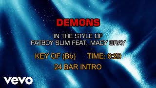 Fatboy Slim feat. Macy Gray - Demons (Karaoke)