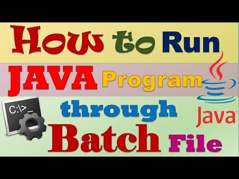 How to Run Your Java Program Through Batch file (.bat)