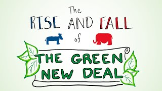 The Rise and Fall of the Green New Deal