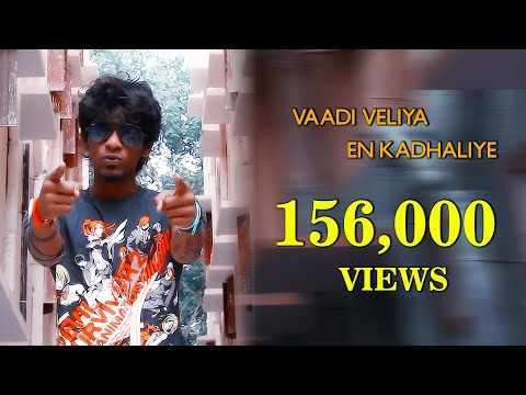 Vaadi veliya en kadhaliye | chennai pasanga |Tamil Hip Hop Music Album | rap | Latest love song