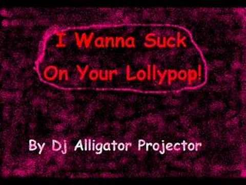 Lollypop your Suck on