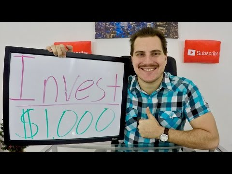 How to Invest $1000!