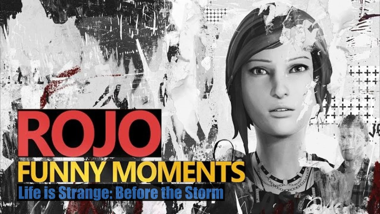 Funny Moments – LIFE IS STRANGE: BEFORE THE STORM