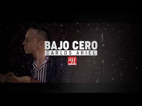 Bajo Cero - Carlos Ariel (Video Lyric Oficial)