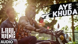 AYE KHUDA Full Song | LAAL RANG | Randeeep Hooda | Jig Videos