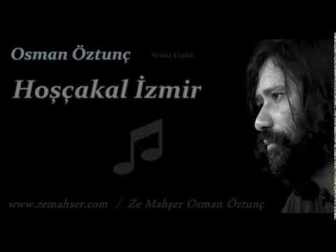Osman Öztunç - Hoşçakal mp3 indir