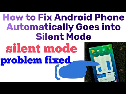 How To Fixed Android Phone Automatically Goes Into Silent/Mute Mode (in Hindi)