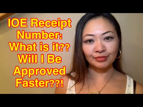 IOE Receipt Number: What Is It?? Will I Be Approved Faster??!