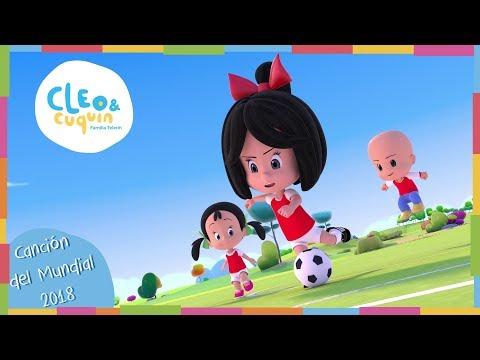 CLEO & CUQUÍN- CANCIÓN DEL MUNDIAL FIFA RUSIA 2018- Familia Telerín- Canciones Infantiles para Niños