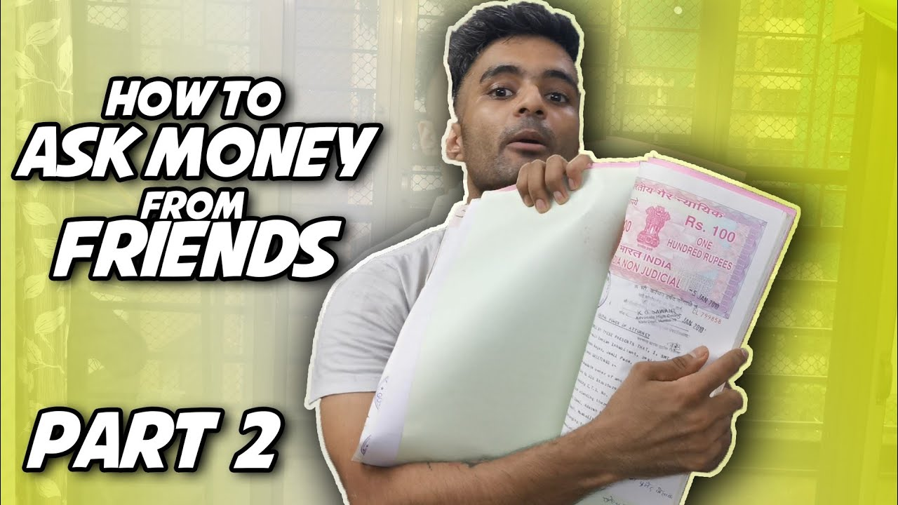 How to Ask Money from Someone || Part 2 || FRIENDS  || Anil lobo
