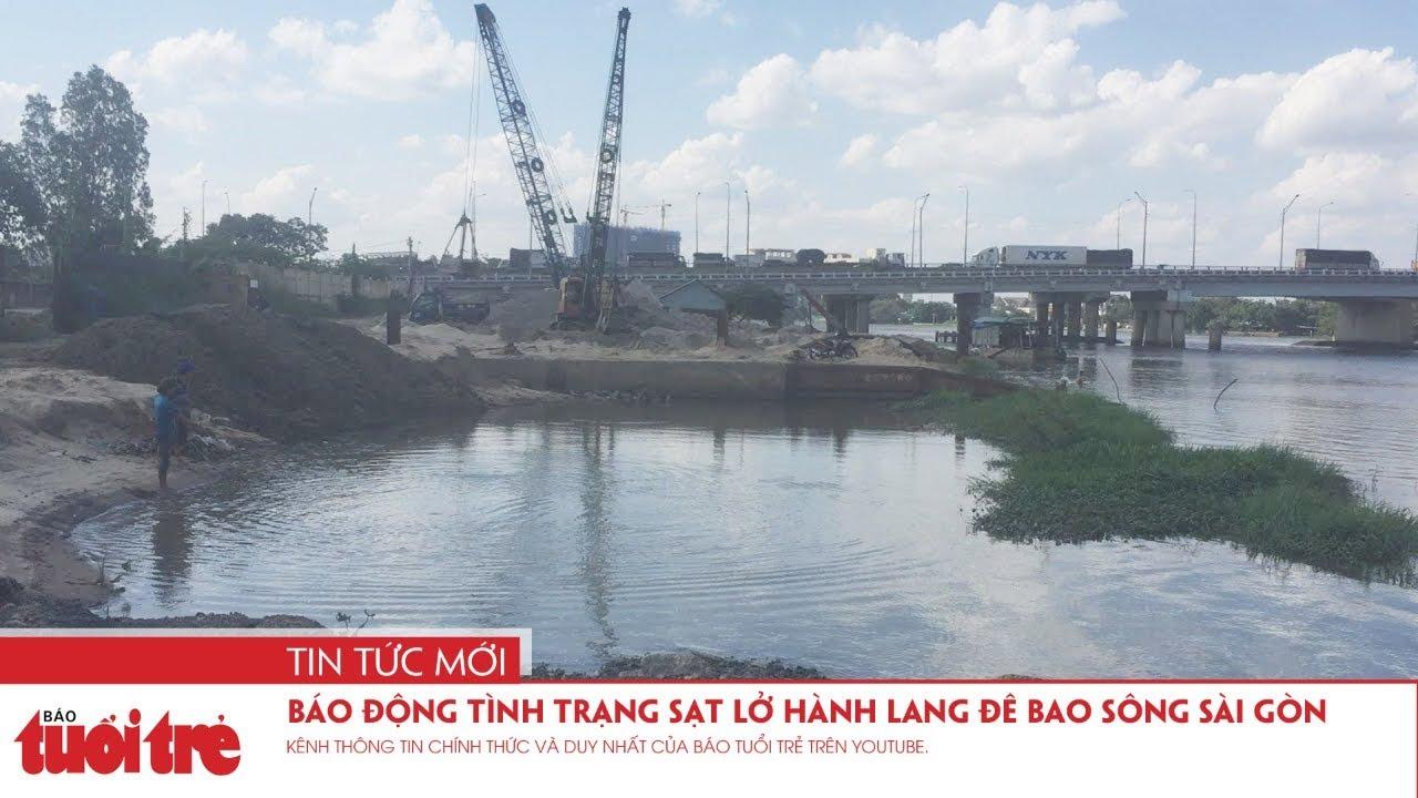 Báo động tình trạng sạt lở hành lang đê bao sông Sài Gòn