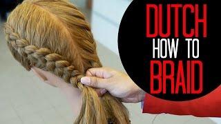 How to Dutch Braid like a pro