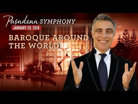 Pasadena Symphony: Baroque Around the World