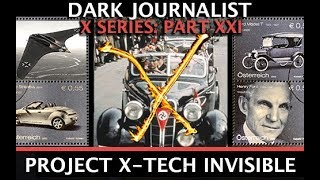 DARK JOURNALIST X SERIES XXI: HENRY FORD PROJECT X-TECH INVISIBLE PLANE REVEALED!