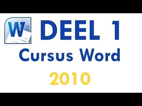 Cursus Word 2010 Deel 1: Introductie tot Word 2010