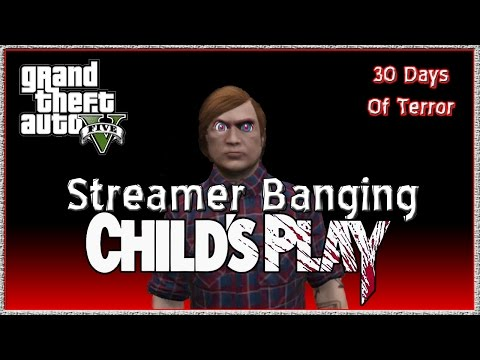 "GTA 5 Online ""GTA V Child's Play"" GTA V Online Chucky Gameplay 30 Nights of Terror Day 3 LIVESTREAM"