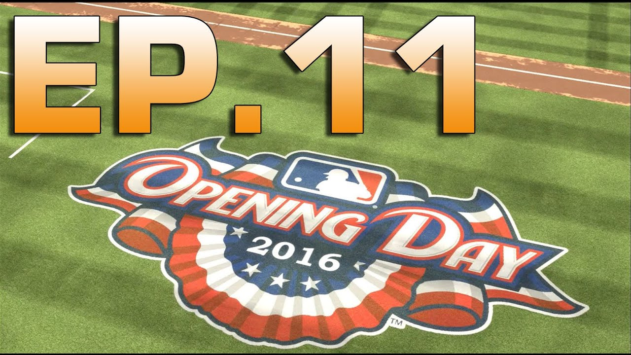 Mlb 15 the show rtts ep 11 opening day 2016 youtube