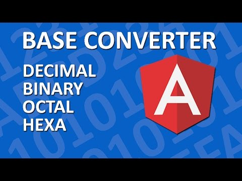AngularJS Tutorial - Develop a Base Converter App