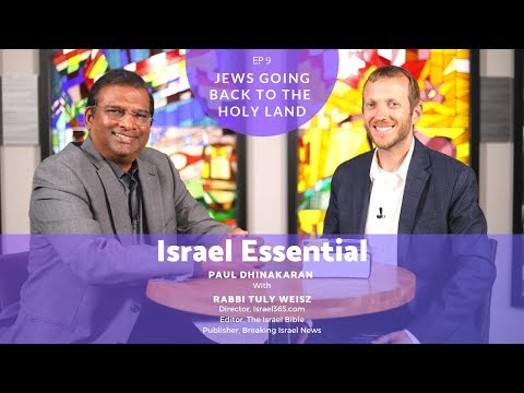 RETURN OF JEWS TO THE HOLY LAND- ISRAEL ESSENTIAL With Paul Dhinakaran