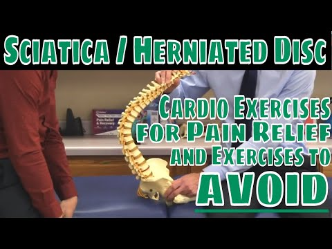 Sciatica/Herniated Disc-Cardio Exercises for Pain Relief & Exercises to AVOID