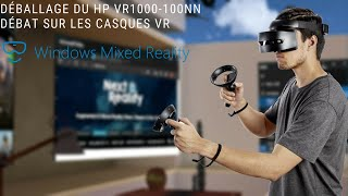 Unboxing du casque Mixed Reality HP VR1000 👋 😃📦