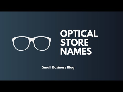 Best Optical Store Names