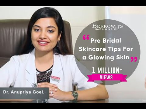 Pre Bridal Skincare Tips For A Glowing Skin
