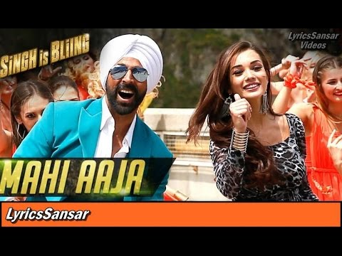 MAHI AAJA SONG WITH LYRICS | Singh is Bling | Manj Musik, Sasha | 2015