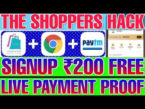 The Shoppers Hack, Free 200 Rupees on Signup with minimum withdrawal only ₹200, Live Payment proof