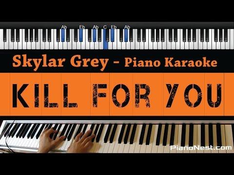 Skylar Grey - Kill For You ft. Eminem (NO RAP) - Piano Karaoke / Sing Along / Cover with Lyrics