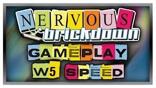 NERVOUS BRICKDOWN - World 5: Speed - Gameplay/Walkthrough
