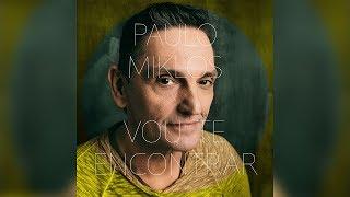 Paulo Miklos - Vou Te Encontrar (A Gente Mora No Agora)