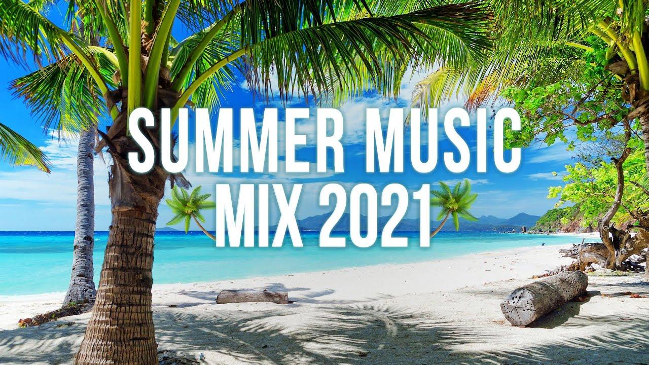 Summer EDM Music Mix 2021