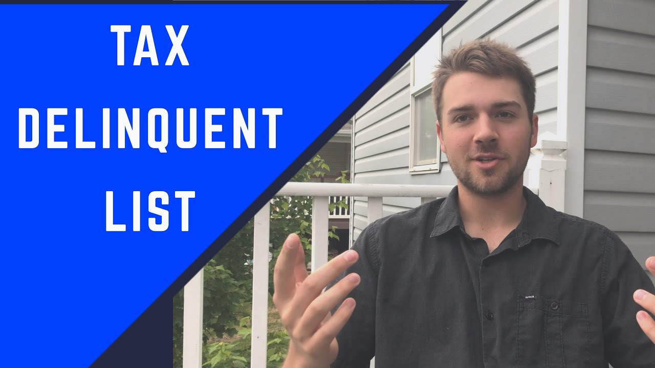 How To Get A Tax Delinquent List