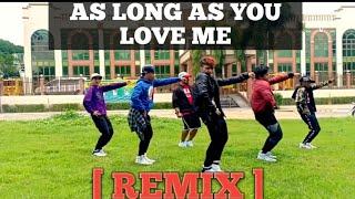 AS LONG AS YOU LOVE ME [Remix] | Dancefitness | By Teambaklosh