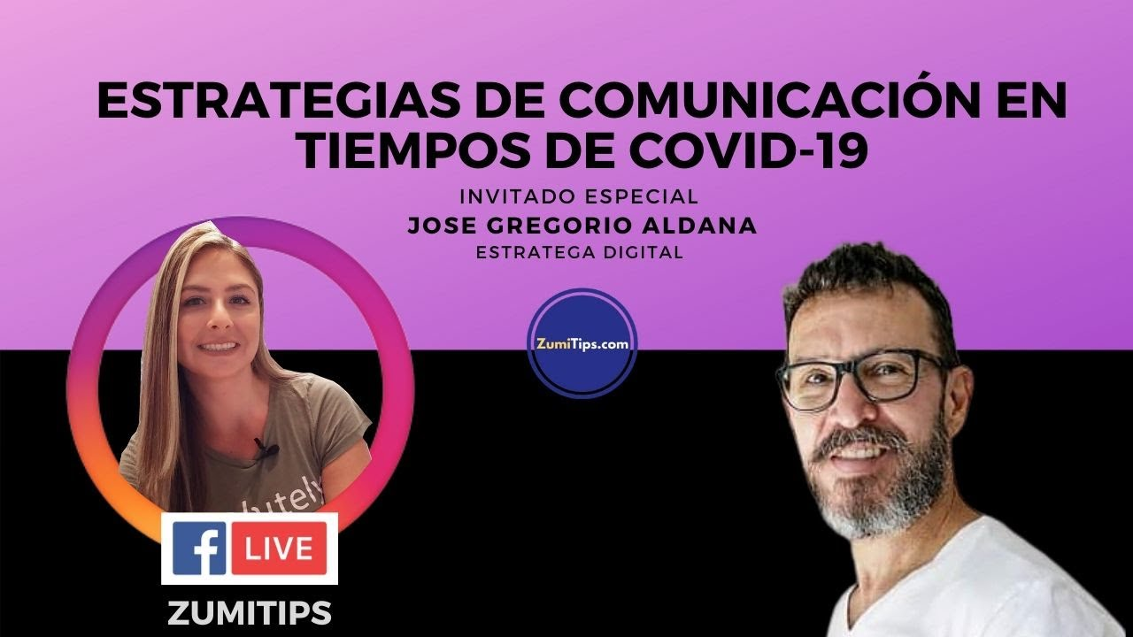 Estrategias de Comunicacion Digital en tiempos de Covid-19