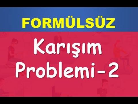 Karışım Problemleri ( 2/2) Formülsüz - Abdül Aziz Gürbüz (2019)