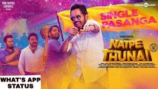 Natpe Thunai Single Pasanga What& 39 s App Status Hiphop Tamizha Anagha Sundar C