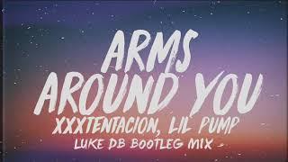 XXXTENTACION & Lil Pump ft. Maluma & Swae Lee - Arms Around You (Luke DB Bootleg Mix)