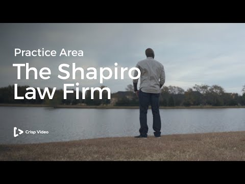 The Shapiro Law Firm Practice Area || Legal Video Marketing
