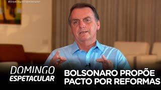 Bolsonaro propõe pacto com Legislativo e Judiciário por reformas