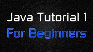 Java Tutorial 1 - For Beginners (Basic Syntax)