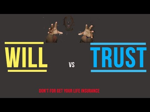 My Money Makes Money: Will vs Trust (Life Insurance)
