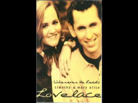 Everywhere He Went by Tim & Mary Alice Lovelace - Southern Gospel Music
