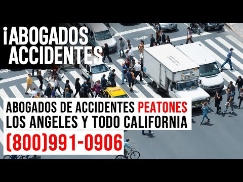 Abogados de Accidentes de Peatones en Los Angeles y todo California