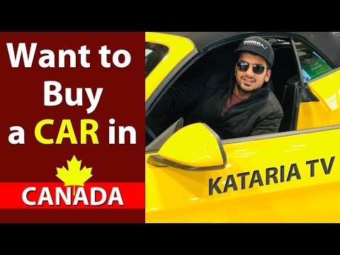 Buying a Car In Canada (kataria TV)