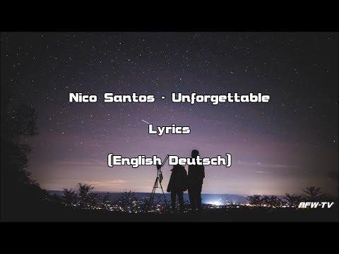 Nico Santos - Unforgettable (Lyrics[English/Deutsch])