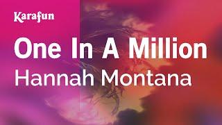 Karaoke One In A Million - Hannah Montana *