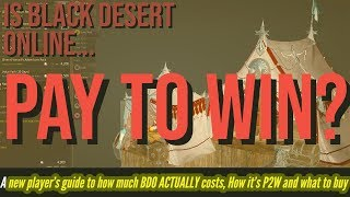 IS BDO PAY TO WIN? Black Desert Online GUIDE