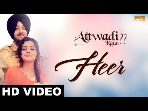 Heer (Full Song) Attwadi | Inderjit Nikku | Renu Jagotra | Latest Punjabi Song 2017